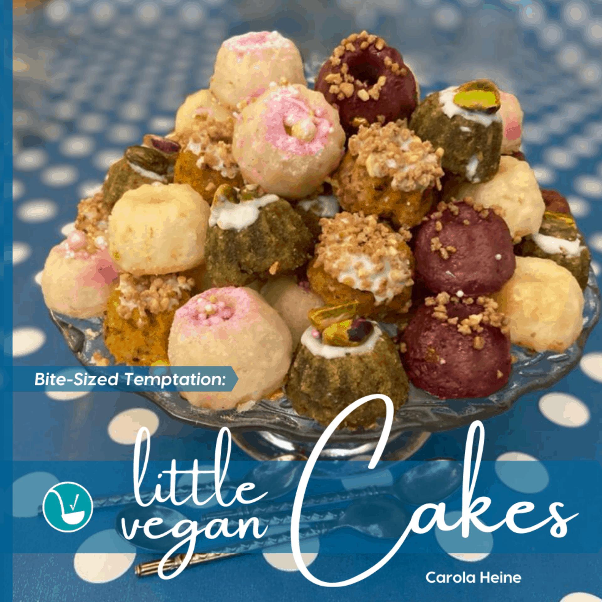 Bite-Sized Delight: Little Vegan Cakes