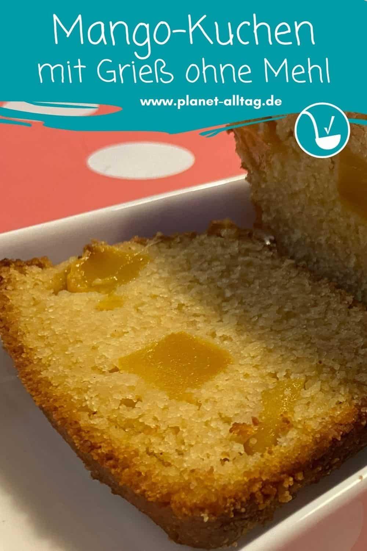 Rezept saftiger Mango-Kuchen mit Grieß ohne Mehl und ohne